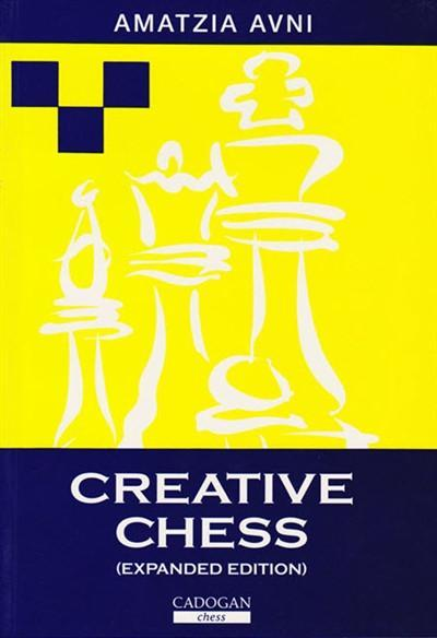 Creative Chess: Expanded Edition - Avni - Book - Chess-House