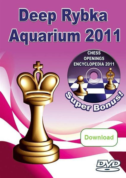 Deep Rybka Aquarium 2011 (download) - Software - Chess-House