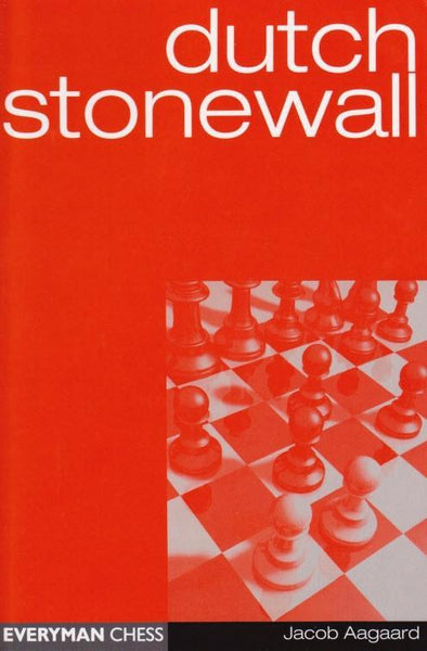 Dutch Stonewall - Aagaard - Book - Chess-House