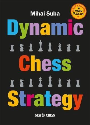 Dynamic Chess Strategy: New Edition of a Modern Classic - Suba - Book - Chess-House