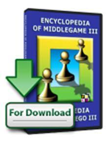 Encyclopedia of Middlegame III (download) - - Chess-House