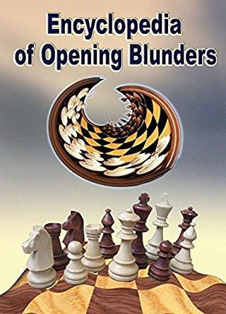 Encyclopedia of Opening Blunders (download) - Software - Chess-House