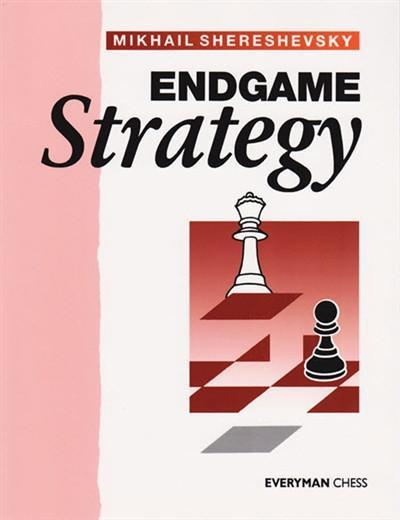 Endgame Strategy - Shereshevsky - Book - Chess-House