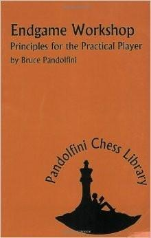 Endgame Workshop: Principles for the Practical Player - Pandolfini - Book - Chess-House