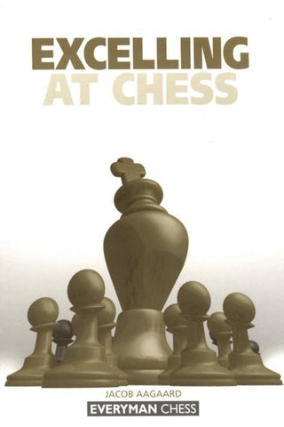 Excelling at Chess - Aagaard - Book - Chess-House