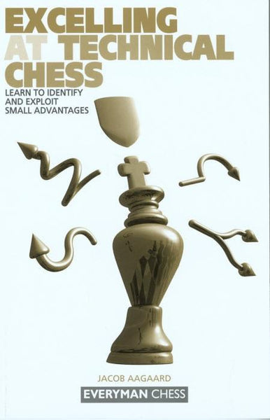 Excelling at Technical Chess - Aagaard - Book - Chess-House