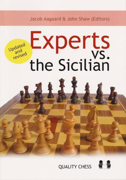 Experts vs the Sicilian 2nd Edition - Aagaard / Shaw - Book - Chess-House