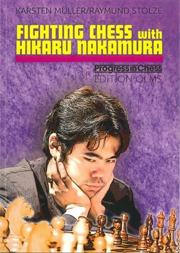 Fighting Chess with Hikaru Nakamura - Muller / Stolze - Book - Chess-House
