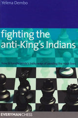 Fighting the Anti-King's Indians - Dembo - Book - Chess-House
