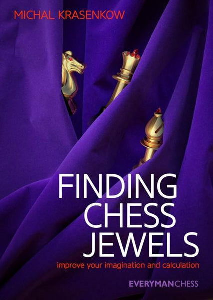 Finding Chess Jewels: Improve your Imagination and Calculation - Krasenkow - Book - Chess-House