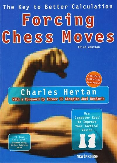 Forcing Chess Moves: The Key to Better Calculation 3rd Edition - Hertan - Book - Chess-House