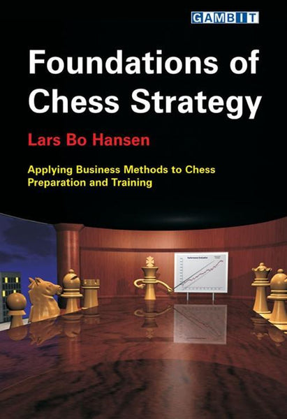 Foundations of Chess Strategy - Hansen, L. - Book - Chess-House