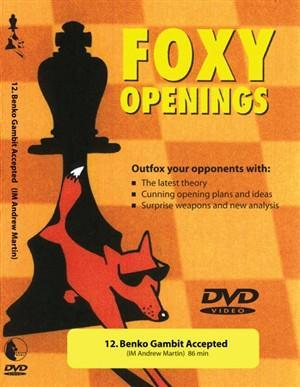 Foxy Openings #12 Benko Gambit Accepted (DVD) - Martin - Software DVD - Chess-House