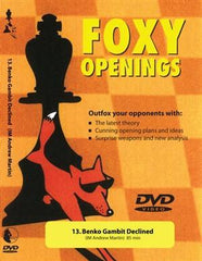 Foxy Openings #13 Benko Gambit Declined (DVD) - Martin - Software DVD - Chess-House