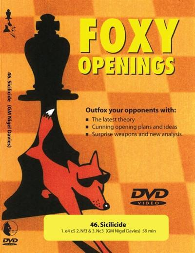 Foxy Openings #46 Sicilicide (DVD) - Davies - Software DVD - Chess-House