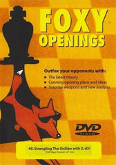 Foxy Openings #49 Strangling the Sicilian (DVD) - Davies - Software DVD - Chess-House