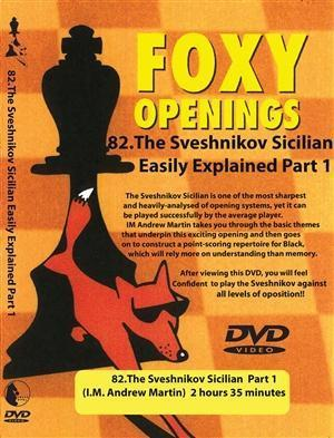 Foxy Openings #82 Sveshnikov Sicilian Part 1 - Martin - Software DVD - Chess-House