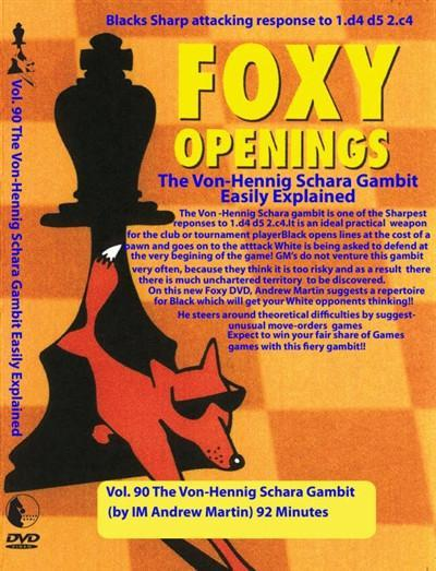Foxy Openings #90 Von-Hennig Schara Gambit (DVD) - Martin - Software DVD - Chess-House