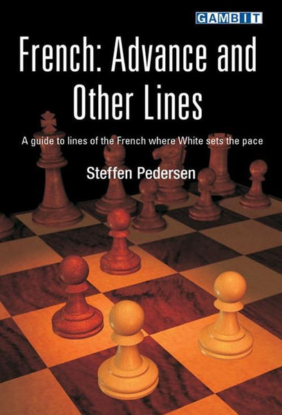 French: Advance and Other Lines - Pedersen, S. - Book - Chess-House
