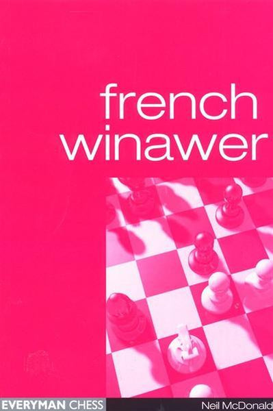 French Winawer - McDonald - Book - Chess-House