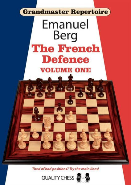 Grandmaster Repertoire 14: The French Defense, Vol. 1 - Berg - Book - Chess-House