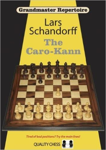 Grandmaster Repertoire 7: The Caro-Kann - Schandorff - Book - Chess-House