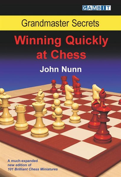Grandmaster Secrets: Winning Quickly At Chess - Nunn - Book - Chess-House