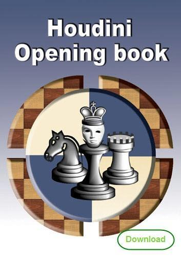 Houdini Opening book (download) - Software - Chess-House