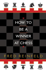 How to be a Winner at Chess - Reinfeld - Book - Chess-House
