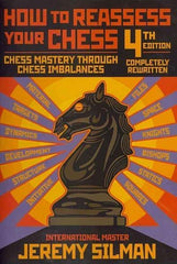How to Reassess Your Chess, Revised ed. - Silman - Book - Chess-House