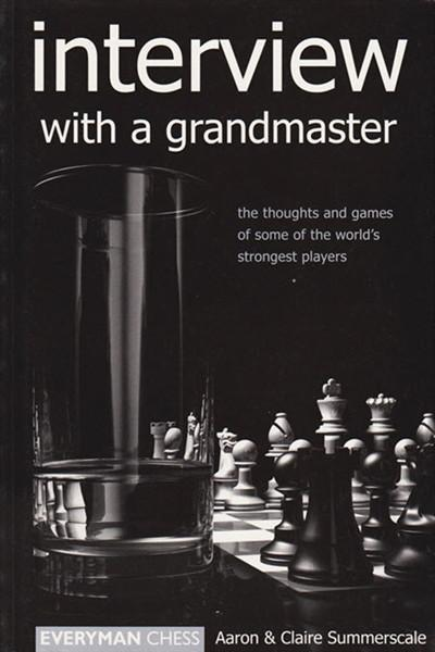 Interview with a Grandmaster - Summerscale - Book - Chess-House