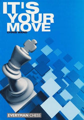 It's Your Move - Ward - Book - Chess-House
