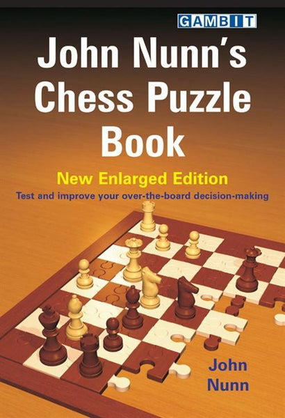 John Nunn's Chess Puzzle Book - New Enlarged Edition - Book - Chess-House
