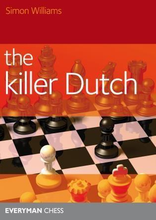 Killer Dutch - Williams - Book - Chess-House