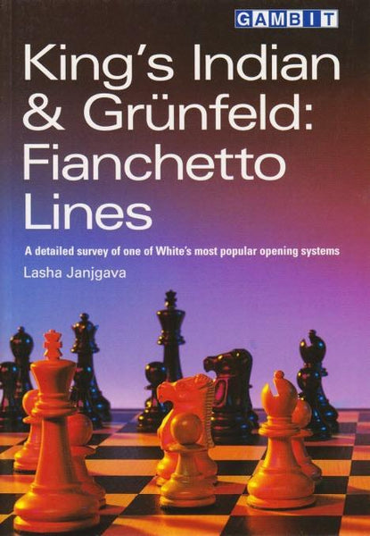 King's Indian & Grunfeld:  Fianchetto Lines - Janjgava - Book - Chess-House
