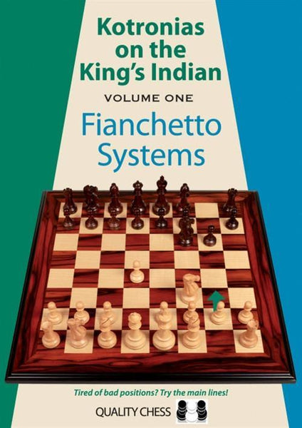 Kotronias on the King's Indian Fianchetto Systems - Kotronias - Book - Chess-House