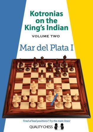 Kotronias on the King's Indian: Mar del Plata I, Vol. 2 - Kotronias - Book - Chess-House