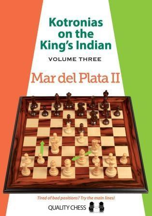 Kotronias on the King's Indian: Mar del Plata II, Vol. 3 - Kotronias -  Chess Books