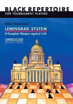 Leningrad System, A Complete Weapon Against 1 d4 - Kindermann - Book - Chess-House