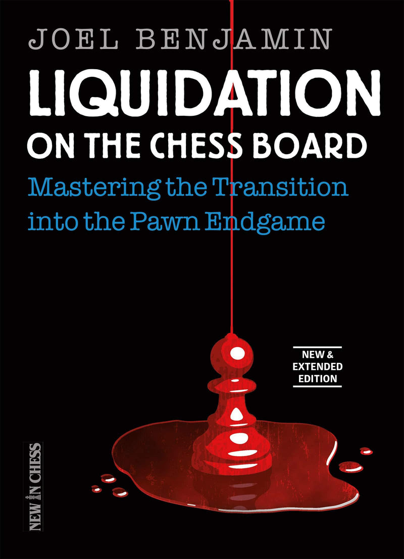 Liquidation on the Chess Board New and Extended - Benjamin