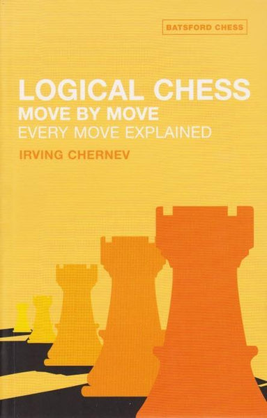 Logical Chess - Move by Move - Chernev - Book - Chess-House