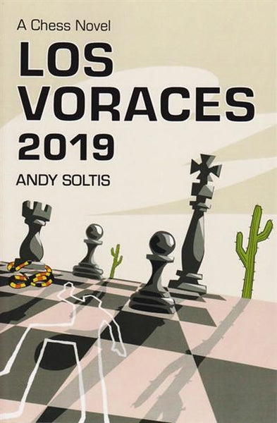 Los Voraces 2019, A Chess Novel - Soltis - Book - Chess-House