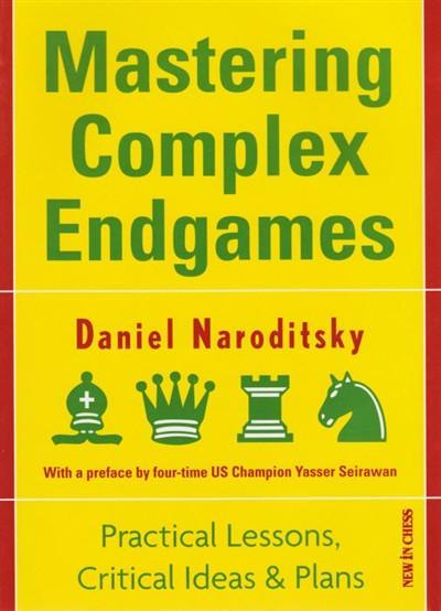 Mastering Complex Endgames - Naroditsky - Book - Chess-House
