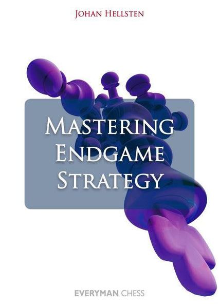 Mastering Endgame Strategy - Hellsten - Book - Chess-House