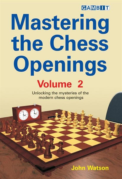Mastering the Chess Openings Volume 2 - Watson - Book - Chess-House