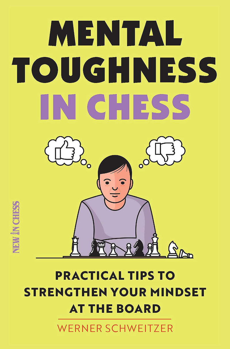 Mental Toughness in Chess - Schweitzer