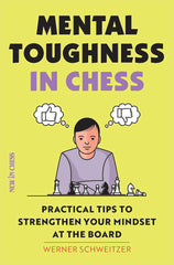Mental Toughness in Chess - Schweitzer - Book - Chess-House