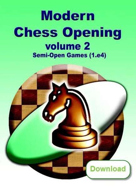 Modern Chess Opening 2: Semi-Open Games (1.e4) (download) - Software - Chess-House