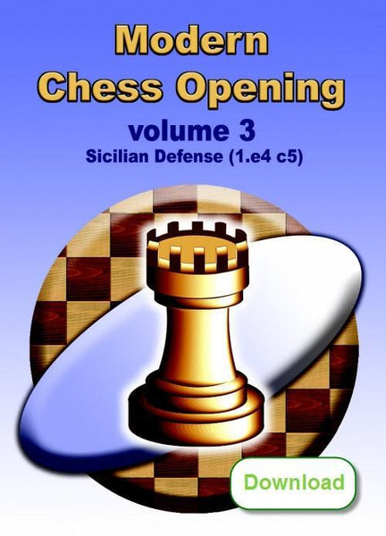 Modern Chess Opening 3: Sicilian Defense (1.e4 c5) (download) - Software - Chess-House