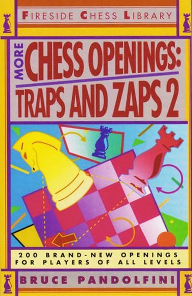 More Chess Openings: Traps and Zaps - Pandolfini - Book - Chess-House